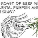 Rib Roast of Beef with Polenta
